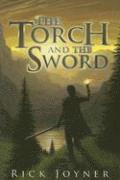 The Torch and the Sword (häftad)