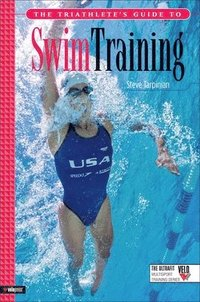 The Triathlete's Guide to Swim Training (häftad)