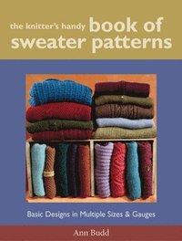 a03ff8c7c333 The Knitter s Handy Book of Sweater Pattern - Ann Budd - Spiral ...
