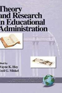 Theory and Research in Educational Administration (inbunden)