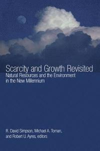 Scarcity and Growth Revisited (häftad)
