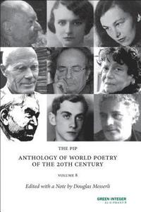 The PIP Anthology of World Poetry of the 20th Century, Volume 8 (häftad)