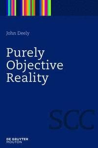 Purely Objective Reality (inbunden)