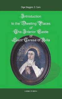 Introduction to the Dwelling Places of the Interior Castle of Saint Teresa of Avila (häftad)
