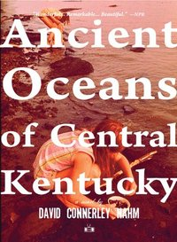 Ancient Oceans of Central Kentucky (häftad)