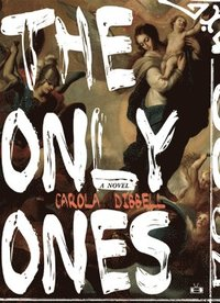 The Only Ones (häftad)