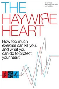 The Haywire Heart (häftad)