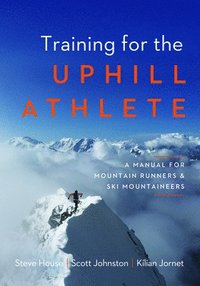 Training for the Uphill Athlete (häftad)