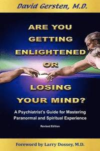 Are You Getting Enlightened or Losing Your Mind? (häftad)