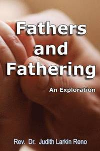 Fathers and Fathering (häftad)