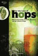 For The Love of Hops (häftad)