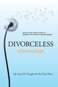 Divorceless Relationships (häftad)