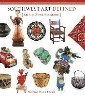 Southwest Art Defined: An Illustrated Guide (häftad)