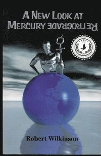 A New Look at Mercury Retrograde (häftad)