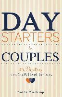 Day Starters for Couples: 45 Devotions from God's Heart to Yours (häftad)