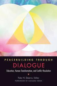 Peacebuilding through Dialogue (häftad)