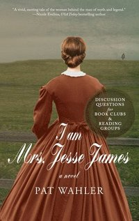 I am Mrs. Jesse James (häftad)