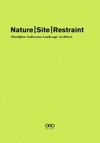 Nature Site Restraint (inbunden)