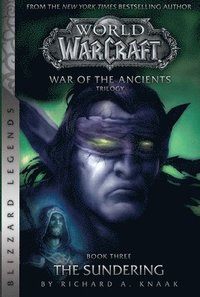 WarCraft: War of The Ancients # 3: The Sundering (häftad)