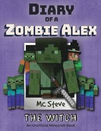the best attitude 109dd 15377 Diary of a Minecraft Zombie Alex av Mc Steve (Häftad)