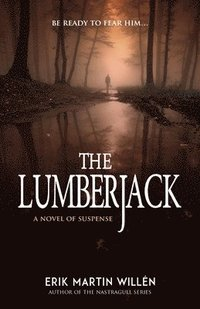 The Lumberjack (häftad)