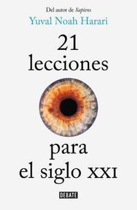 21 Lecciones Para El Siglo Xxi / 21 Lessons For The 21st Century (häftad)