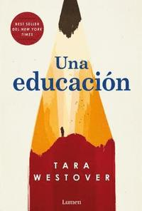 Una Educación = Educated (häftad)
