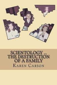 Scientology ... the Destruction of a Family (häftad)
