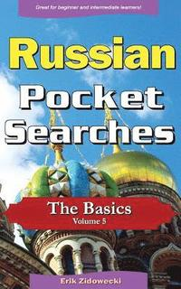 Russian Pocket Searches - The Basics - Volume 5: A Set of Word Search Puzzles to Aid Your Language Learning (häftad)