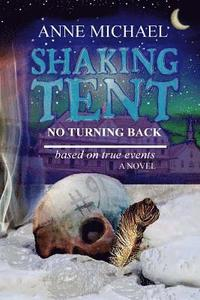Shaking Tent: No Turning Back (häftad)