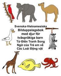 Radiodeltauno.it Svenska-Vietnamesiska Bilduppslagsbok med djur för tvåspråkiga barn Image