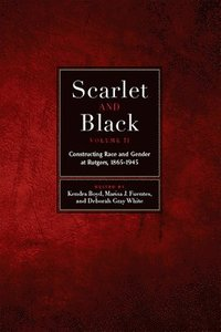 Scarlet and Black, Volume Two (inbunden)