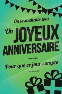 Joyeux Anniversaire Vert Livre A Ecrire Thibaut Pialat Haftad 9781979461115 Bokus
