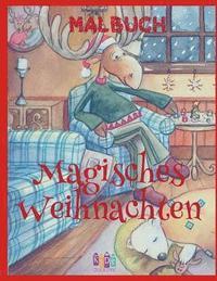 ❄ Magisches Weihnachten Malbuch 3 Jahre ❄ (Malbuch 3 ...