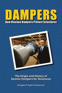 Dampers: How Viscous Dampers Protect Structures (häftad)