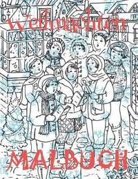 ✌ Weihnachten Malbuch Für Kinder ✌ (Malbuch Inspiration): ✌ Christmas  Coloring Book Kids ✌ Coloring Book Teens ✌ Colorin av Kids Creative Germany  ...