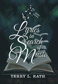 Lyrics in Search of Music (inbunden)