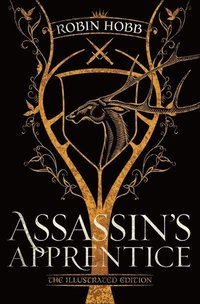 Assassin's Apprentice (The Illustrated Edition) (inbunden)