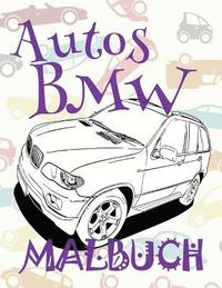 ✌ Autos BMW ✎ Malbuch Autos ✎ Malbuch Jungs ✍ Malbuch Langeweile: ✎ Cars  BMW Cars Coloring Book Boys Coloring Book for A av Kids Creative Germany ...