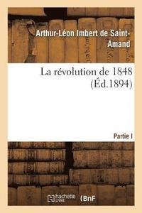 La R volution de 1848 (häftad)