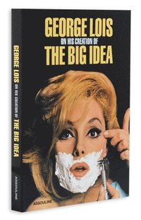 George Lois: The Big Idea (inbunden)