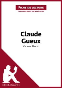 dissertation claude gueux victor hugo