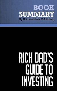 Summary Rich Dad S Guide To Investing Robert Kiyosaki And Sharon