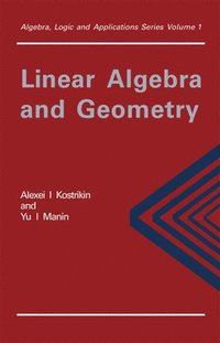 Linear Algebra and Geometry (inbunden)
