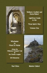 Lightfoot Guide to the Three Saints Way - Winchester to Mont Saint Michel (häftad)