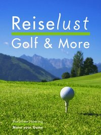Reiselust Golf & More (e-bok)