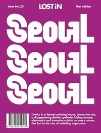 Lost in Seoul (häftad)