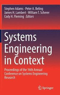 Systems Engineering in Context (inbunden)
