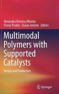 Multimodal Polymers with Supported Catalysts (inbunden)