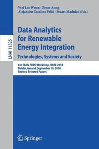Data Analytics for Renewable Energy Integration. Technologies, Systems and Society (häftad)